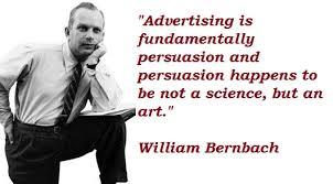 William Bernbach e uno dei suoi pensieri (o slogan)?