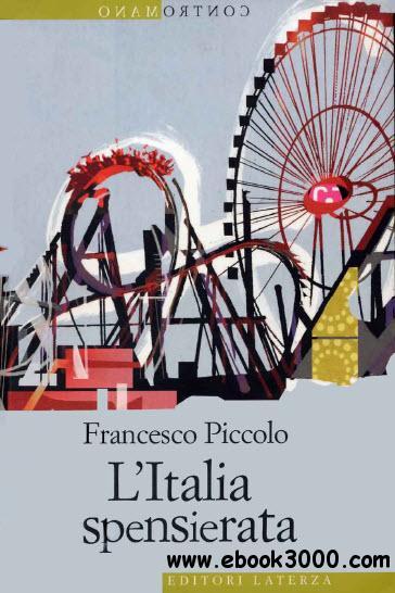Il saggio di Francesco Piccolo di cui segnalo in particolare il prologo
