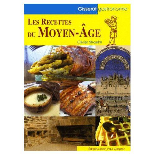 les-recettes-du-moyen-age-de-olivier-straehli-livre-893162415_l